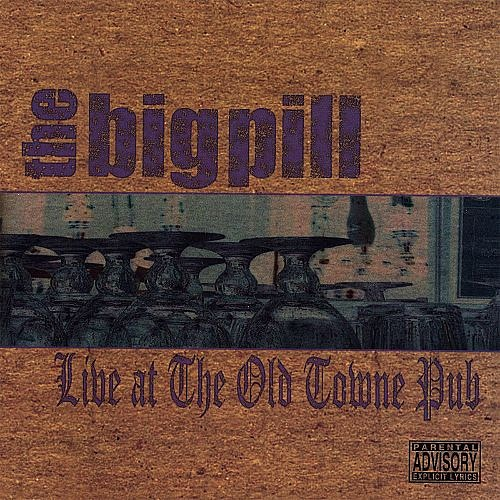 THE BIG PILL / LIVE AT THE OLD TOWNE PUB - Corey McCormick