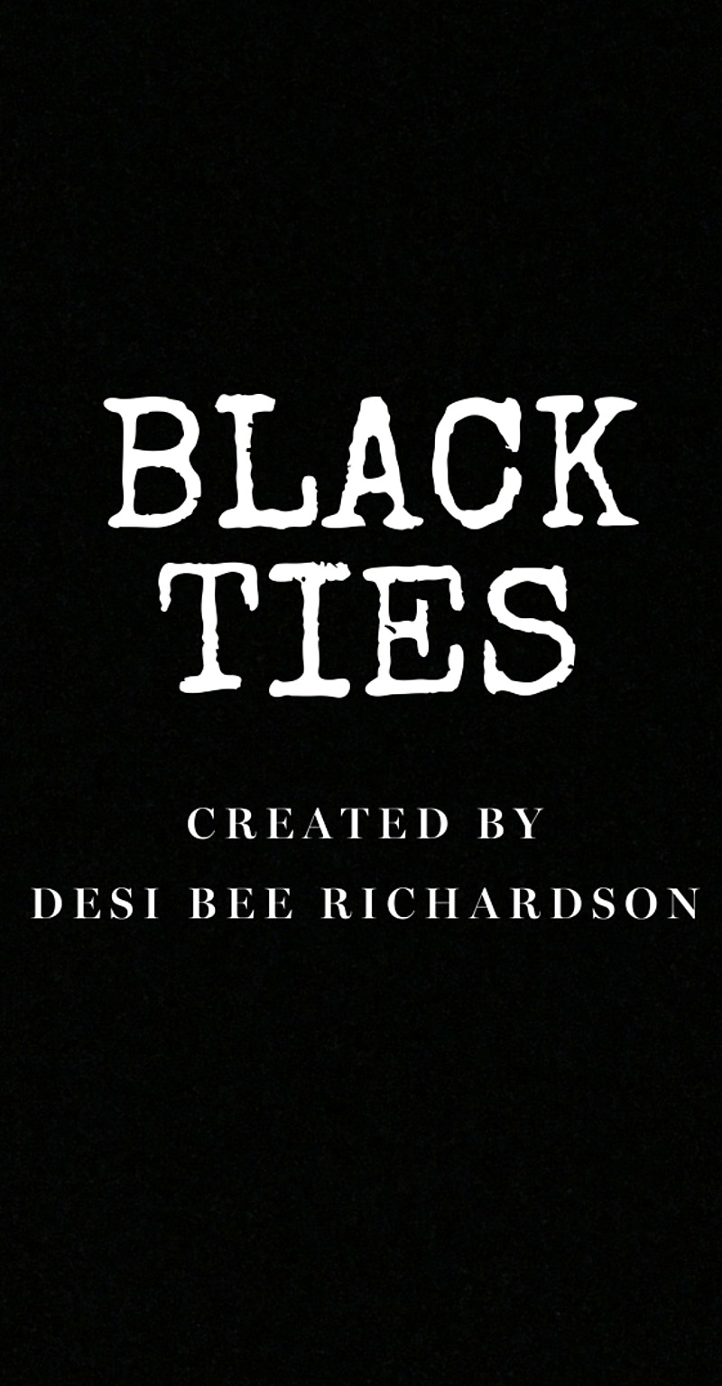 Black Ties - DesiBeeRichardson