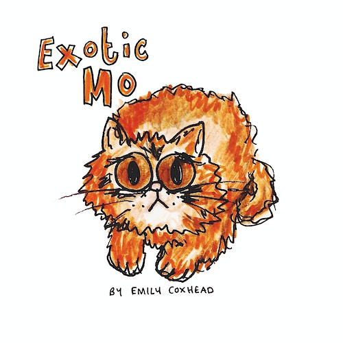 Exotic Mo; Illustration - Emily Coxhead