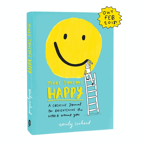 Make Someone Happy - Emily Coxhead