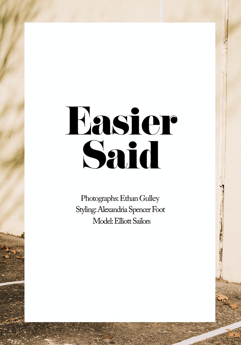 Easier Said Regia Magazine - Ethan Gulley | Los Angeles Photographer