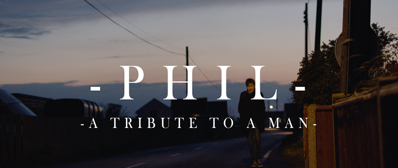 PHIL: A TRIBUTE TO A MAN - Jim Archer