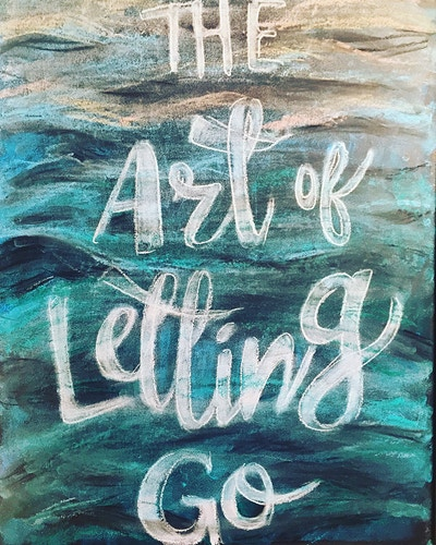 The Art Of Letting Go 2 - Kara Hoblin