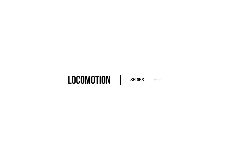 Locomotion - Daniel Choe