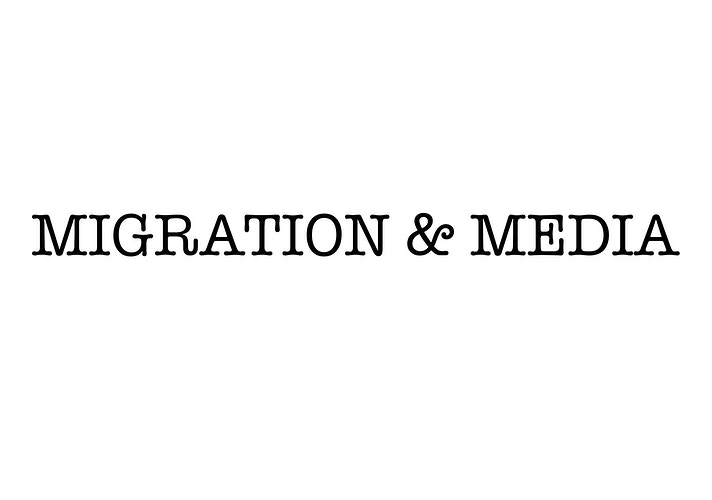 Migration And Media - Victoria Herranz